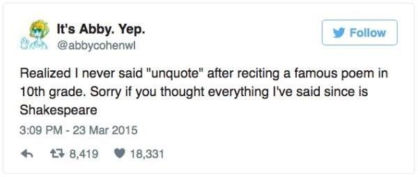 Funny tweet about forgetting to say unquote
