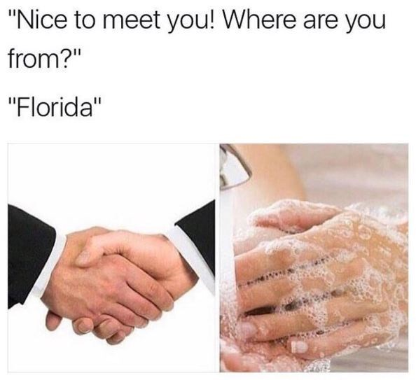 Wednesday meme about hating Florida with pics of person washing hands after shaking them with a Floridian