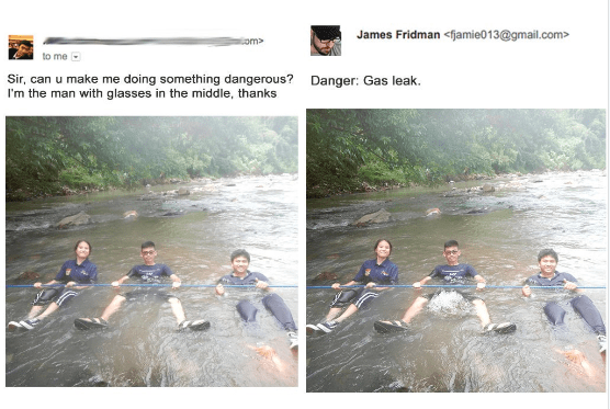 Water resources - James Fridman<fjamie013@gmail.com> om> to me Sir, can u make me doing something dangerous? I'm the man with glasses in the middle, thanks Danger: Gas leak.