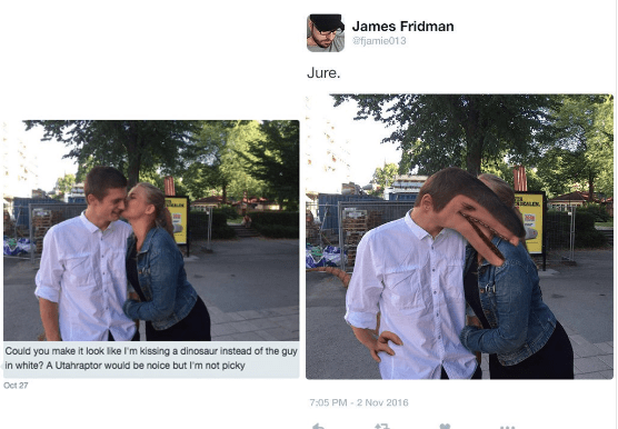 Photograph - James Fridman fjamie013 Jure. Could you make it look like I'm kissing a dinosaur instead of the guy in white? A Utahraptor would be noice but I'm not picky Oct 27 7:05 PM-2 Nov 2016