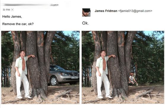 Tree - em> to me James Fridman <fjamie013@gmail.com Hello James, Ok. Remove the car, ok?