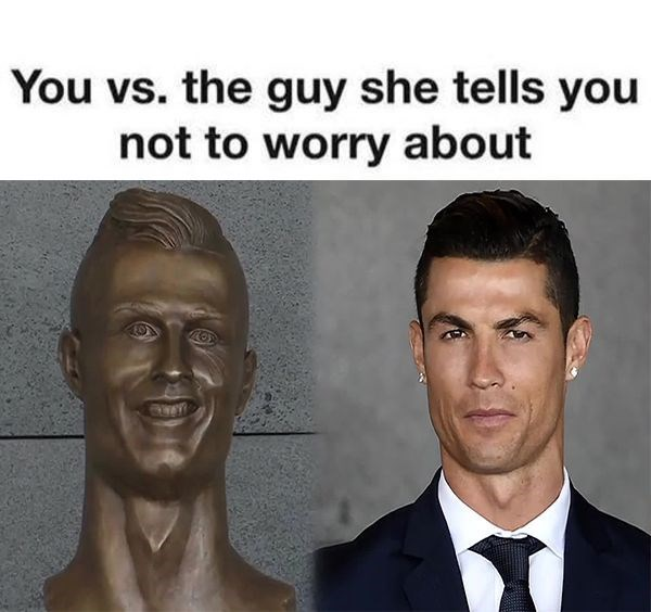 Face - You vs. the guy she tells you not to worry about