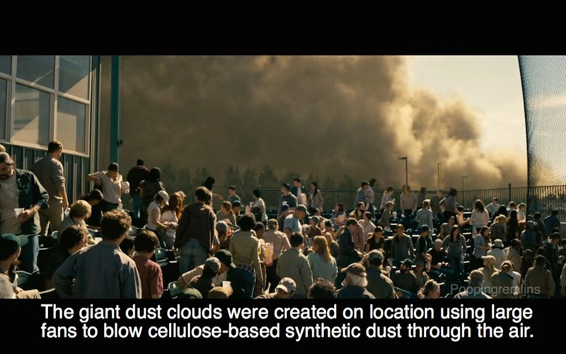 People - LPoopingrealins The giant dust clouds were created on location using large fans to blow cellulose-based synthetic dust through the air.