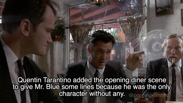 Photo caption - Quentin Tarantino added the opening diner scene to give Mr. Blue some lines because he was the only character without any. @poppingremtirns