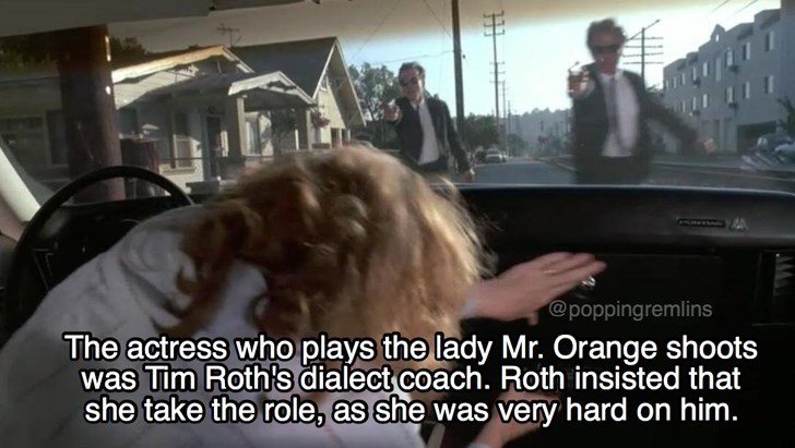 Photo caption - @poppingremlins The actress who plays the lady Mr. Orange shoots was Tim Roth's dialect coach. Roth insisted that she take the role, as she was very hard on him.