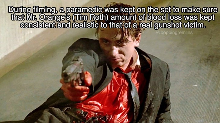 Photo caption - During filming, aparamedic was kept on the set to make sure that Mr Orange s (uim Roth) amount of blood loss was kept consistent and realistic to that of a real gunshot victim. @poppingremlins