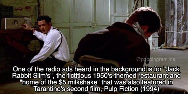 """Photo caption - @poppingremlins One of the radio ads heard in the background is for """"Jack Rabbit Slim's"""", the fictitious 1950's-themed restaurant and """"home of the $5 milkshake"""" that was also featured in Tarantino's second film, Pulp Fiction (1994)"""