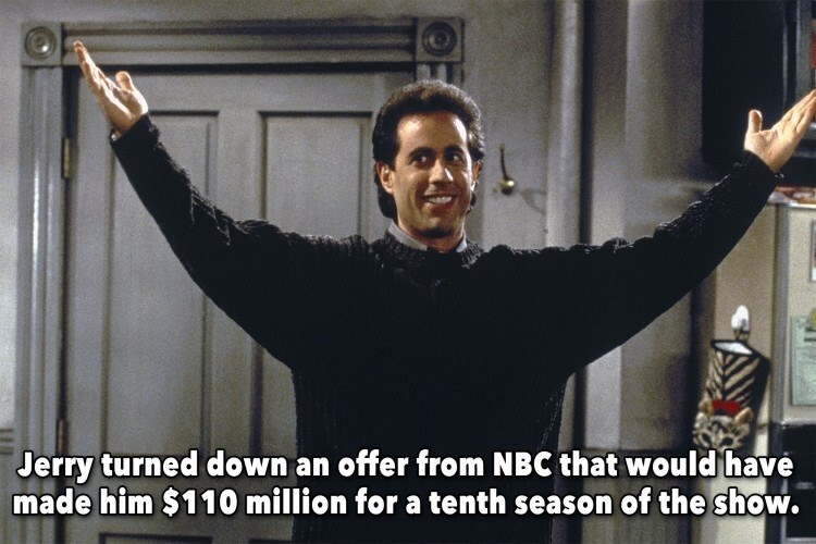 Photo caption - Jerry turned down an offer from NBC that would have made him $110 million for a tenth season of the show.