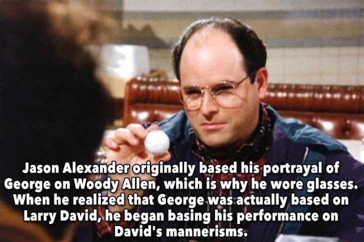 Photo caption - Jason Alexander originally based his portrayal of George on Woody Allen, which is why he wore glasses. When he realized that George was actually based on Larry David, he began basing his performance David's mannerisms.