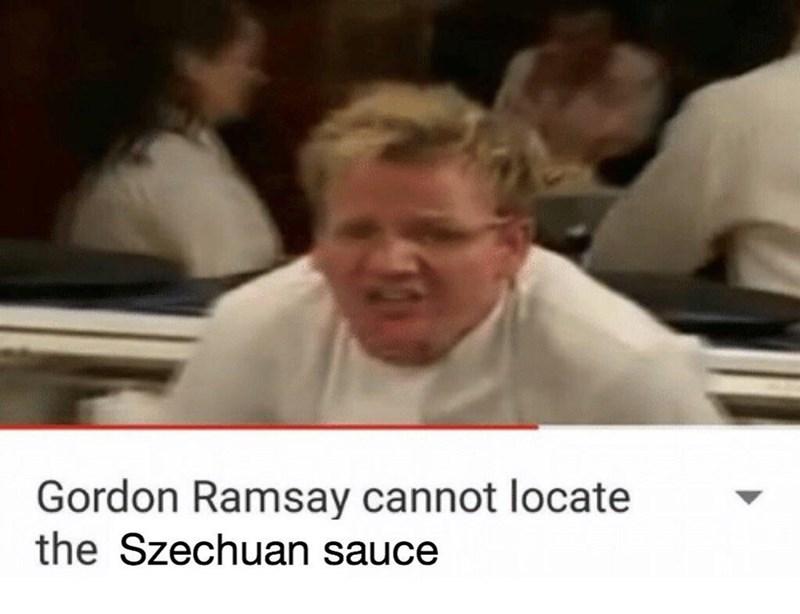 gordon ramsay cannot locate mcdonald's szechuan sauce