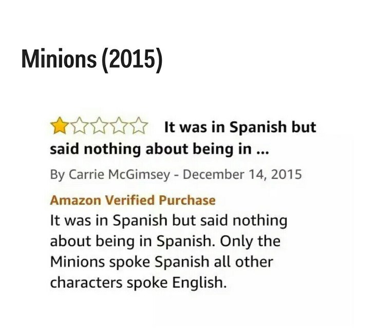 Text - Minions (2015) It was in Spanish but said nothing about being in. By Carrie McGimsey - December 14, 2015 Amazon Verified Purchase It was in Spanish but said nothing about being in Spanish. Only the Minions spoke Spanish all other characters spoke English