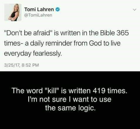 tomi lahren says to live fearlessly but bible says kill a lot