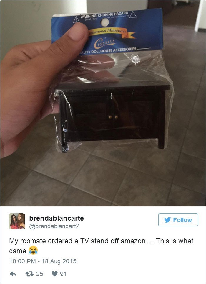 Product - CHOKING HAZARD Nor trhi n WARNI Small mational Miniature Copias ALITY DOLLHOUSE ACCESSORIES brendablancarte Follow @brendablancart2 My roomate ordered a TV stand off amazon.. This is what came 10:00 PM 18 Aug 2015 t 25 91