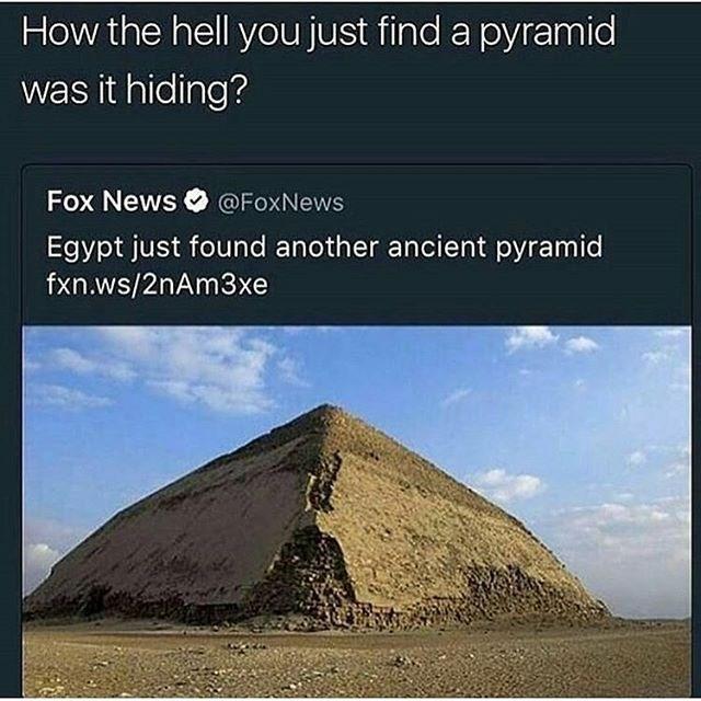 pyramids hiding meme