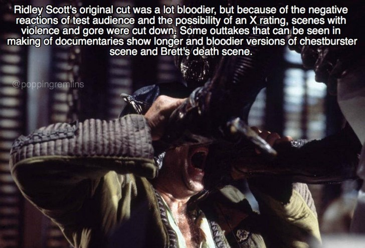Font - Ridley Scott's original cut was a lot bloodier, but because of the negative reactions of test audience and the possibility of an X rating, scenes with violence and gore were cut down: Some outtakes that can be seen in making of documentaries show longer and bloodier versions of chestburster scene and Brett's death scene. @poppingremins