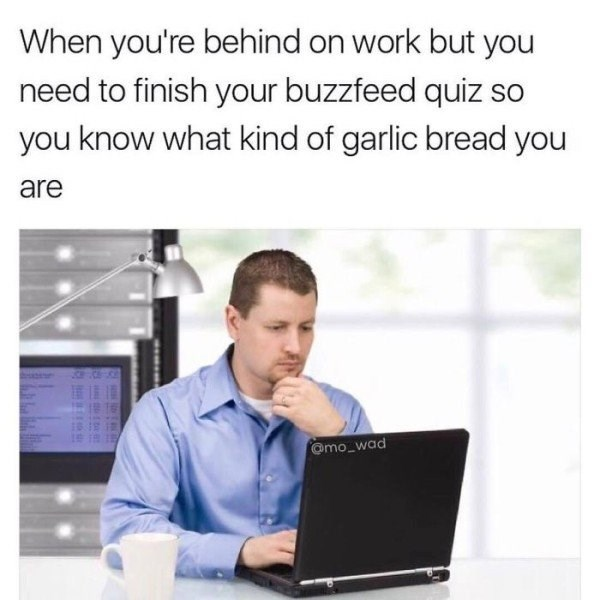 Work Meme about taking buzzfeed quizzes at work