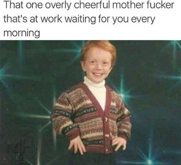 work meme about the cheery coworker with pic of smiling boy in an ugly sweater