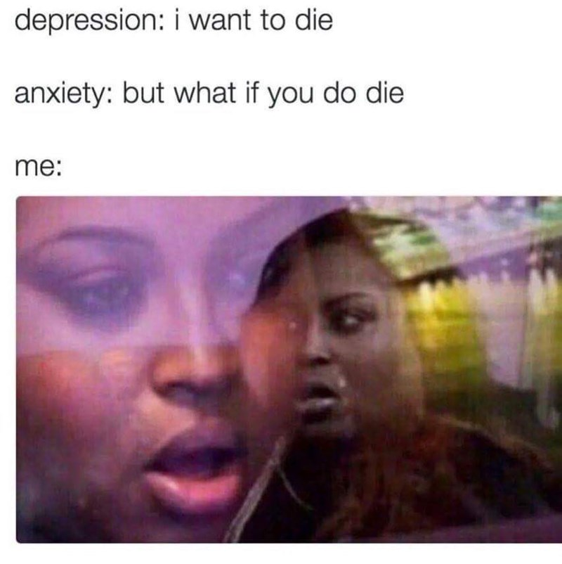 Memes anxiety - 9026024960