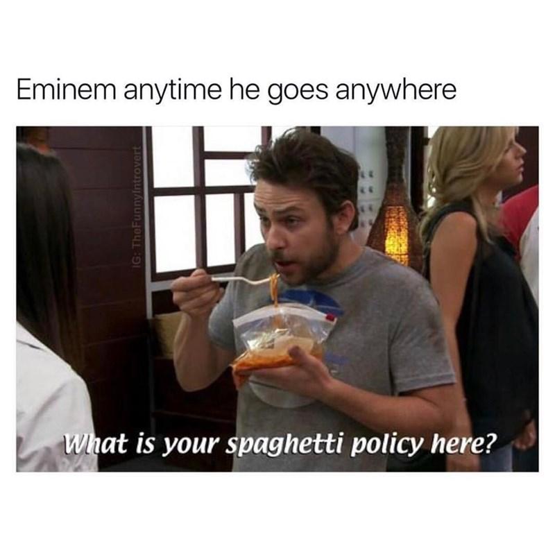 charlie day eating spaghetti eminem
