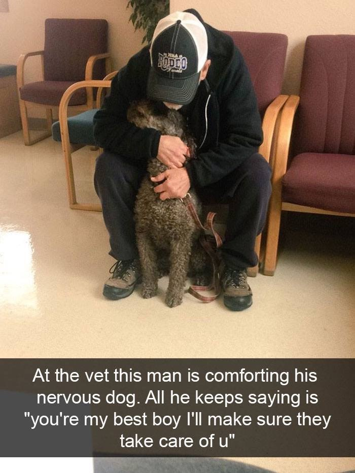 "Dog - At the vet this man is comforting his nervous dog. All he keeps saying is ""you're my best boy I'll make sure they take care of u"""