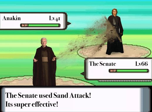 Cartoon - Anakin Lv4 NP The Senate Lv66 The Senate used Sand Attack! Its super effective!
