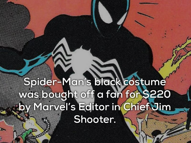 Batman - Spider-Man's black costume was bought off a fan for $220 by Marvel's Editor in Chief Jim Shooter.
