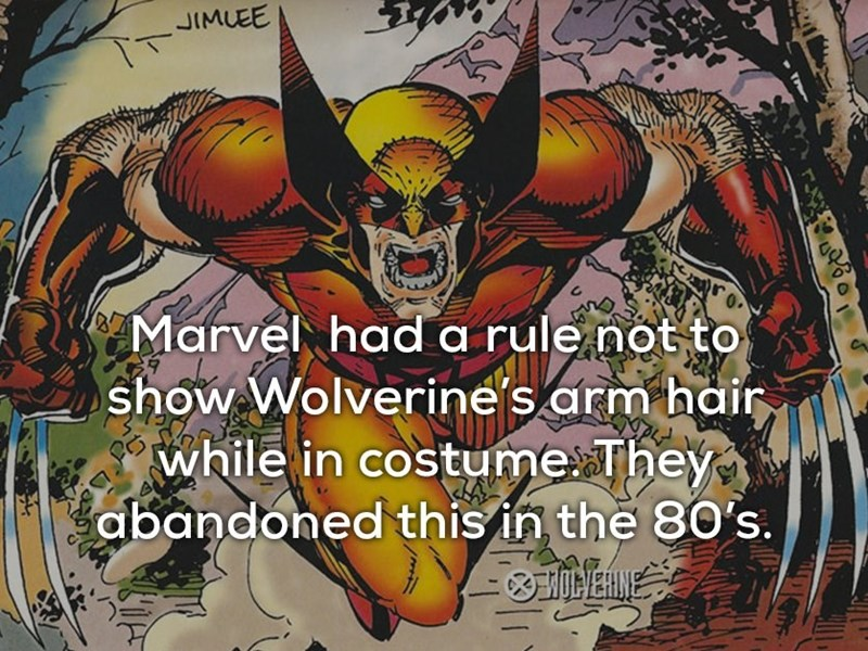 Fictional character - JIMUEE TT Marvel had a rule not to show Wolverine's arm hair while in costume They abandoned this in the 80's IEHINE