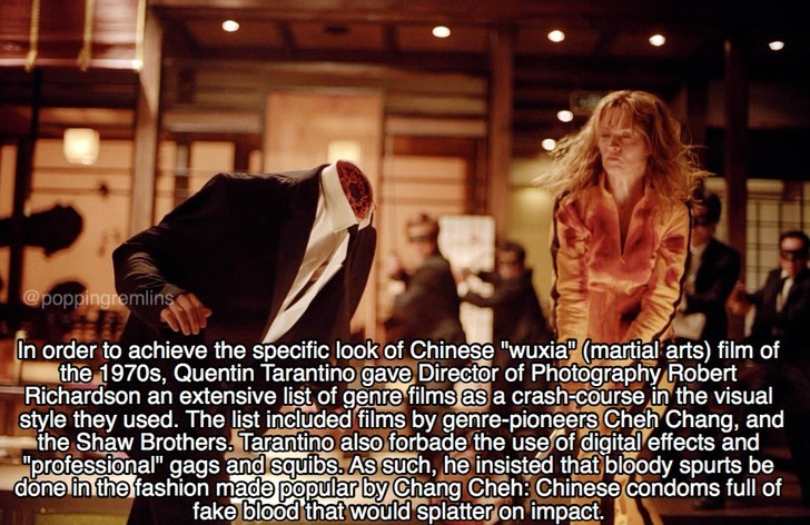 "Photo caption - @poppingremlins In order to achieve the specific look of Chinese ""wuxia (martial arts) film of the 1970s, Quentin Tarantino gave Director of Photography Robert Richardson an extensive list of genre films as a crash-course in the visual style they used. The list included films by genre-pioneers Cheh Chang, and the Shaw Brothers. Tarantino also forbade the use of digital effects and ""professional"" gags and squibs. As such, he insisted that bloody spurts be done in the fashion made"