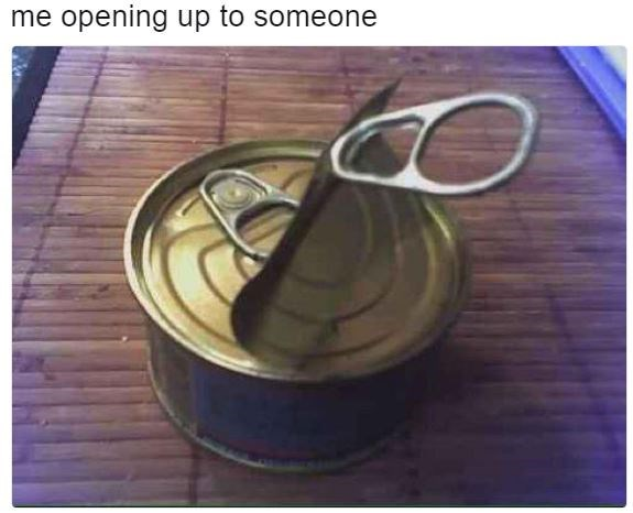 Text - me opening up to someone