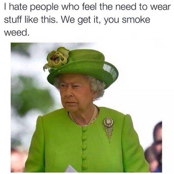 queen of england smokes weed