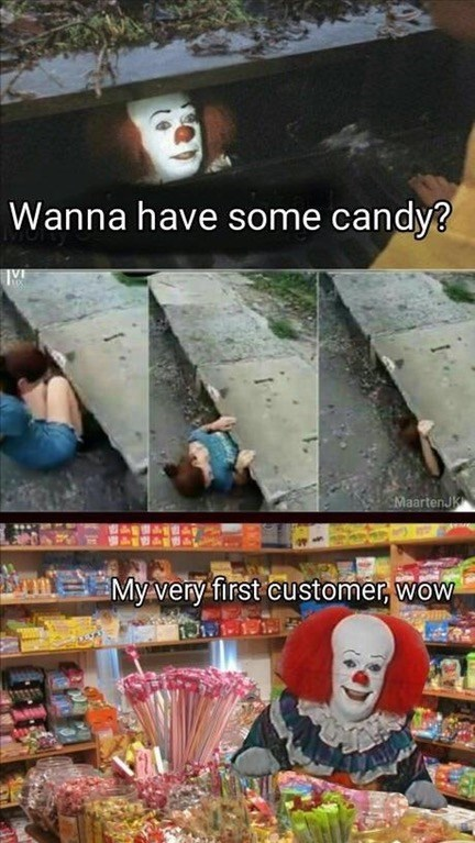 Pennywise the clown invites girl into the stormdrain. Turns out it is his candy shop and she is the first customer.