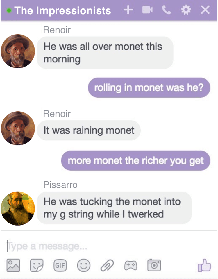 Pissaro, Renoir chatting about Monet in Facebook chat.
