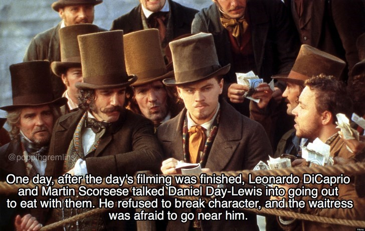 Photo caption - @pappingremlings One day, after the day's filming was finished, Leonardo DiCaprio and Martin Scorsese talked Daniel Day-Lewis into going out to eat with them. He refused to break character, andithe waitress was afraid to go near him.