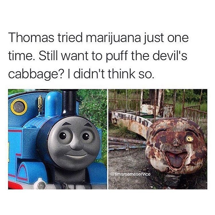 420 meme about Thomas after he tried some weed, referred to jokingly as the Devil's Cabbage, an outdated term for the drug.