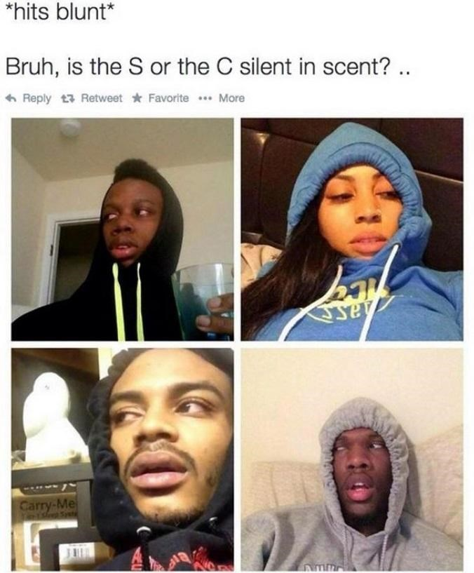 hits blunt meme wondering if the s or c is silent in SCENT