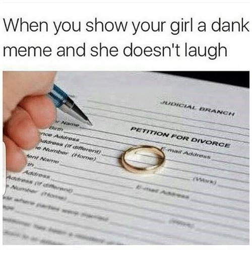 Man divorces wife because she doesn't laugh at dank memes.