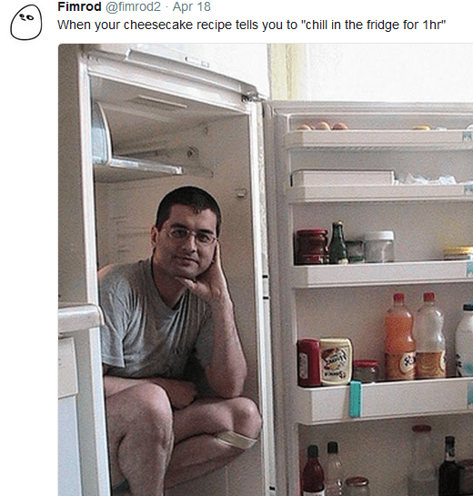 Recipe says to chill in the fridge for one hour, there's a man sitting inside a fridge.