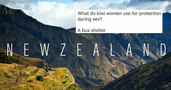 Natural landscape - What do kiwi women use for protection during sex? A bus shelter NE W ZE ALAND