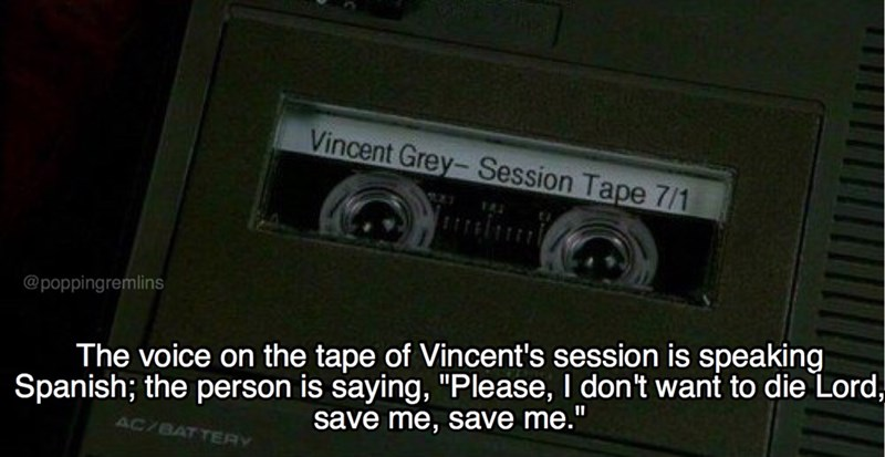 "Electronics - Vincent Grey-Session Tape 7/1 @poppingremlins Spanish; the person is saying, ""Please, I don't want to die Lord, save me, save me.""