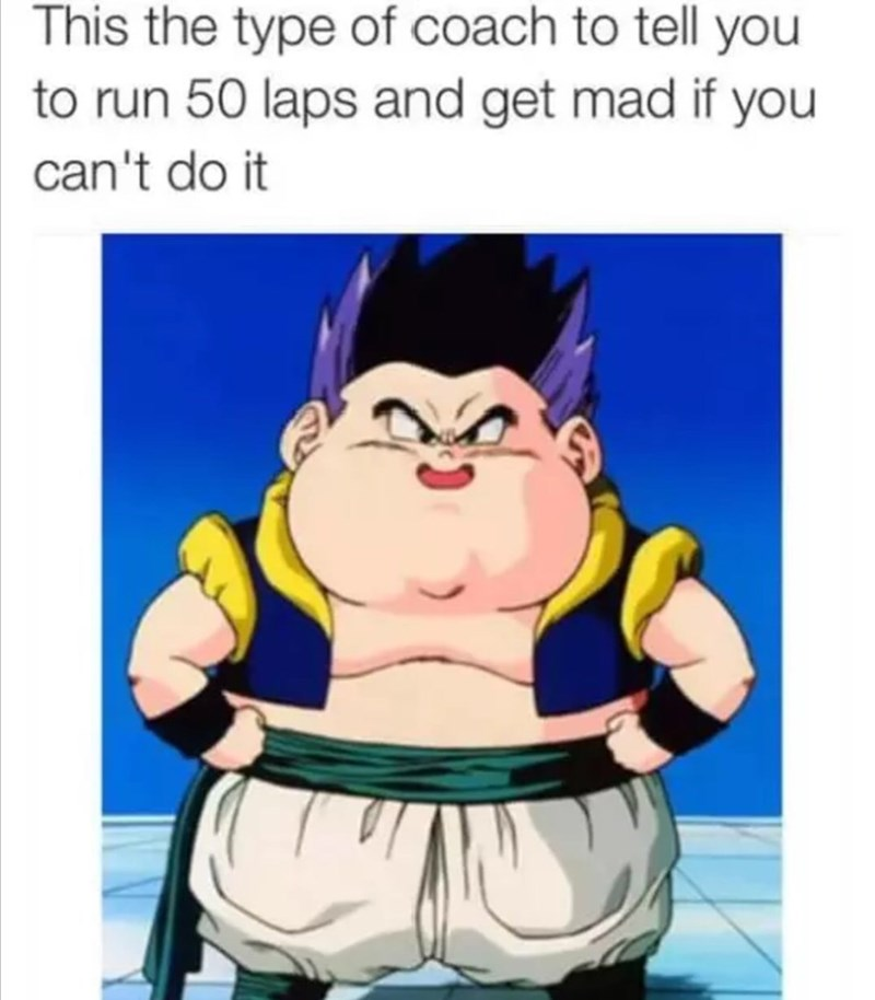 Cartoon - This the type of coach to tell you to run 50 laps and get mad if you can't do it