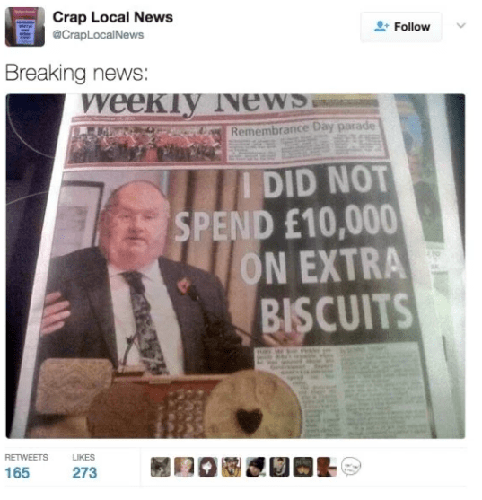 News - Crap Local News @CrapLocalNews Follow Breaking news: weekTy News Remembrance Day parade DID NOT SPEND E10,000 ON EXTRA BISCUITS RETWEETS LIKES 165 273