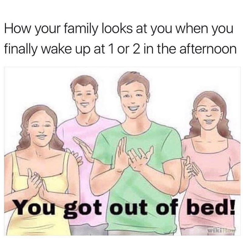 Cartoon of family celebrating someone getting up at 1 or 2 in the afternoon.
