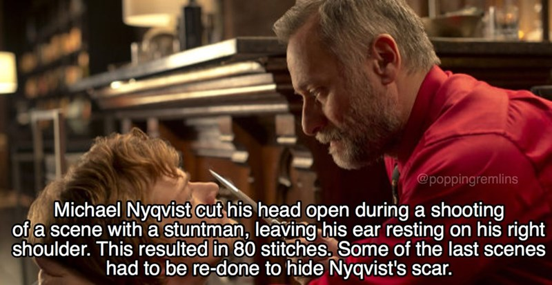 Photo caption - @poppingremlins Michael Nyqvist cut his head open during a shooting of a scene witha stuntman, leaving his ear resting on his right shoulder. This resulted in 80 stitches, Some of the last scenes had to be re-done to hide Nyqvist's scar.