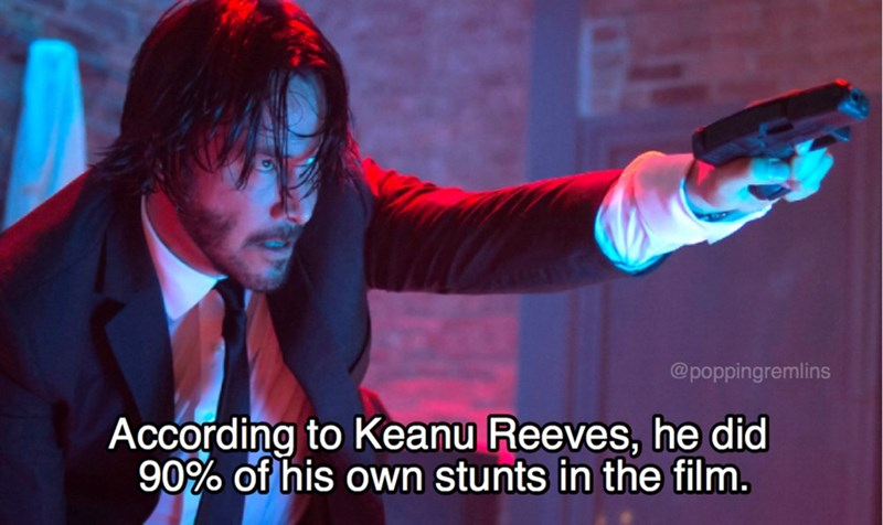 Photo caption - @poppingremlins According to Keanu Reeves, he did 90% of his own stunts in the film.