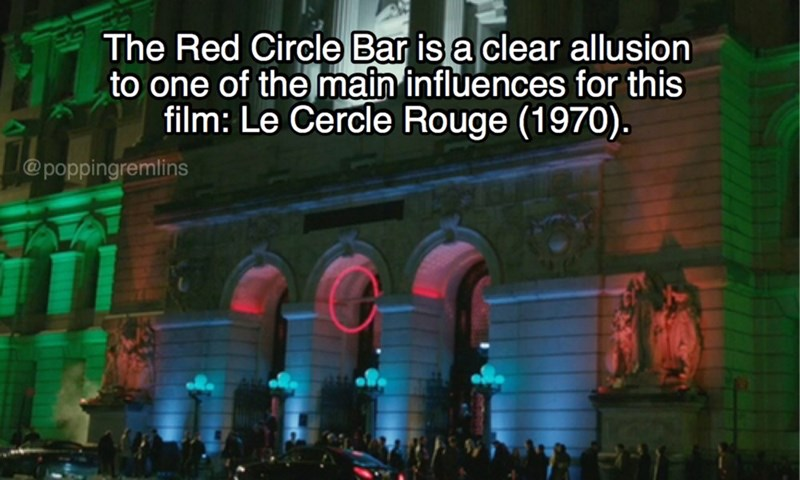 Text - The Red Circle Bar is a clear allusion to one of the main influences for this film: Le Cercle Rouge (1970). @poppingremlins