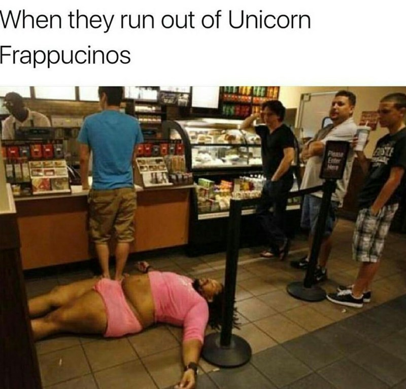 Footwear - When they run out of Unicorn Frappucinos Pleas Enter Herr