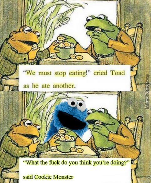 Frog and toad must stop eating, get caught by cookie monster.