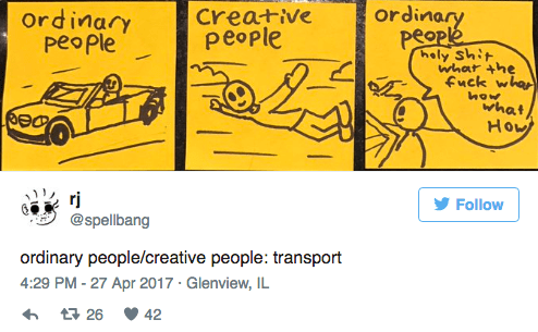 Text - ordinary Ordinary peoPle Creative people people hely Shit whar 4he fuck whap how what Hou rj @spellbang Follow ordinary people/creative people: transport 4:29 PM -27 Apr 2017 Glenview, IL t26 42
