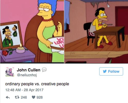 Cartoon - LOVE LE John Cullen @nellucnhoj Follow ordinary people vs. creative people 12:48 AM - 28 Apr 2017 t 246 928