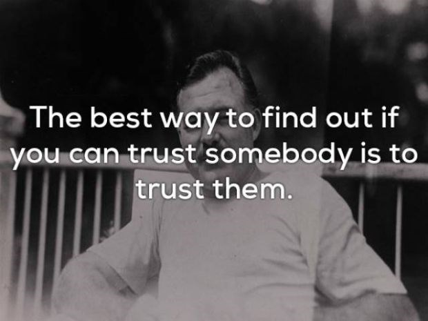 Photograph - The best way to find out if you can trust somebody is to trust them.